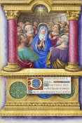 Jean Bourdichon - Book of Hours: The Pentecost, 1490-1515